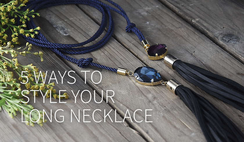 5 ways to style your long necklace