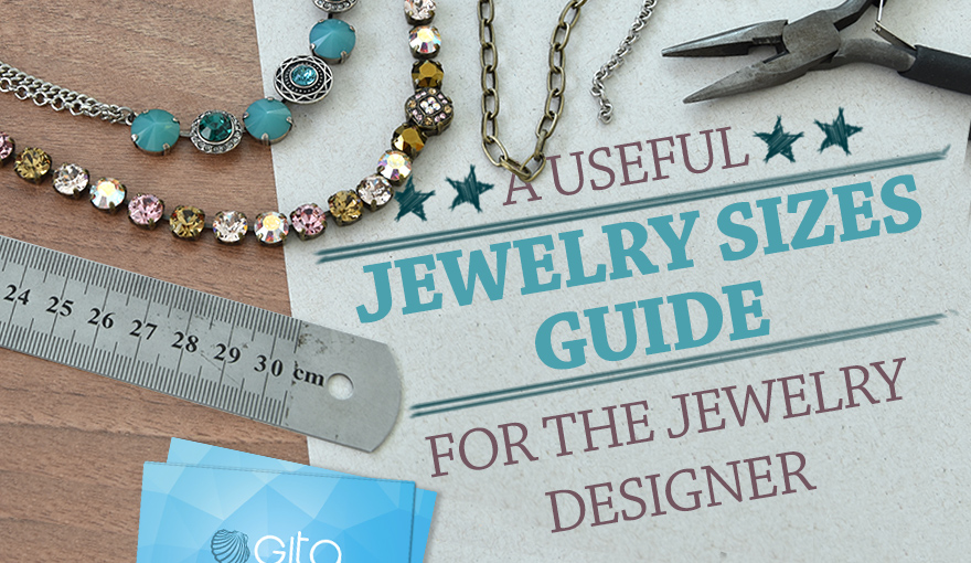 A useful jewelry sizes guide for the jewelry designer