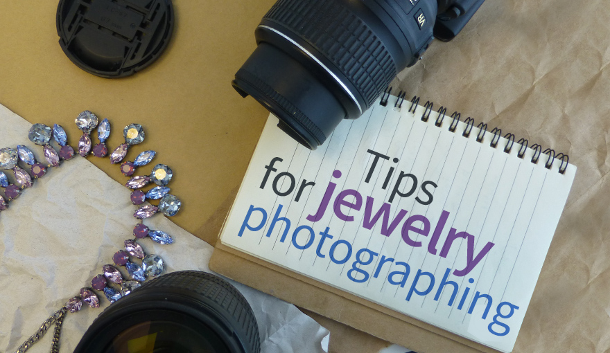 Tips for jewelry photography