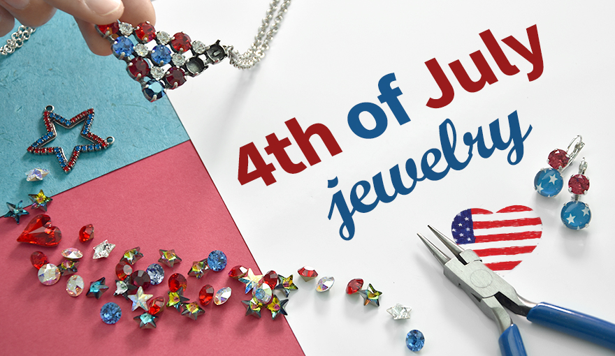 Creating a jewelry collection for the 4th of July