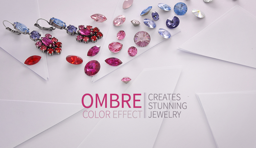 Ombre color effect creates stunning jewelry