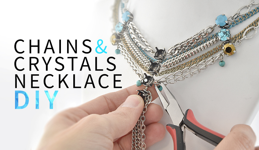 Chains & crystals necklace DIY
